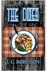 The Diner: A Novel Kindle Edition