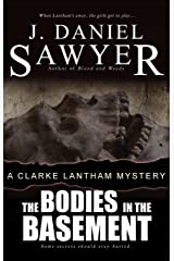 The Bodies in the Basement (The Clarke Lantham Mysteries Book 8) Kindle Edition