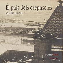 El pais dels crepuscles [The Country of Twilight] (Audiolibro en catalán)