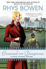 Crowned and Dangerous (A Royal Spyness Mystery Book 10) Kindle Edition