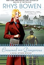 Crowned and Dangerous (A Royal Spyness Mystery Book 10) (English Edition)