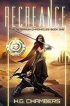 Recreance: an epic fantasy sci-fi adventure (The Aeternum Chronicles Book 1)