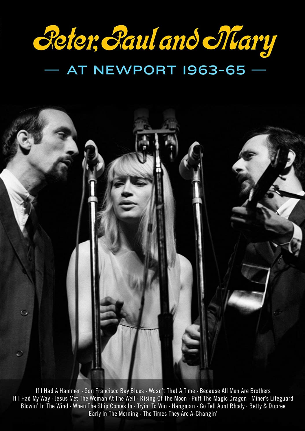 Peter, Paul and Mary at Newport 1963-65 [DVD]