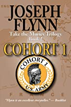Cohort 1: Take the Money Trilogy, Book 2