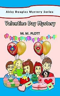 Valentine Day Mystery: Abby Douglas Mystery Series