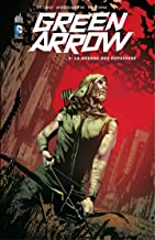Green Arrow - Tome 3 - La guerre des outsiders (French Edition)