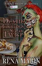 Death with a Cinnamon Sugar Twist: A Donut Shop Series Novella (English Edition)