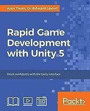 Rapid Game Development with Unity 5
