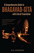 A Comprehensive Guide to Bhagavad-Gita with Literal Translation (English Edition)