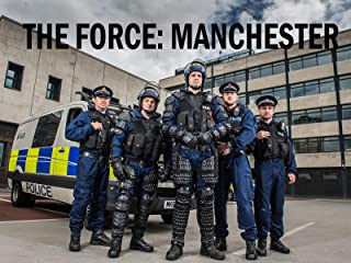 The Force: Manchester