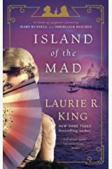 Island of the Mad: A novel of suspense featuring Mary Russell and Sherlock Holmes Kindle Edition