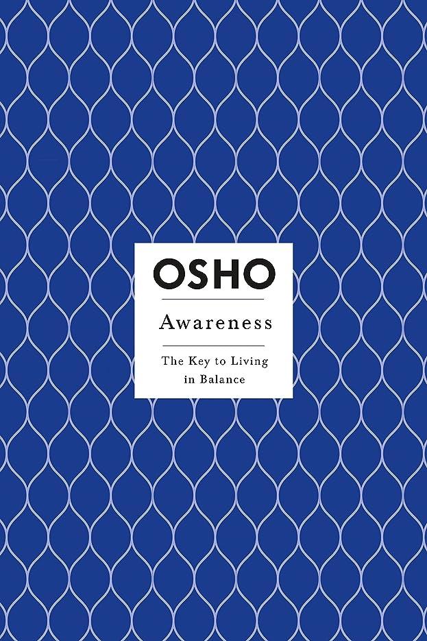 限られた蓋血色の良いAwareness: The Key to Living Balance (Osho Insights for a New Way of Living)
