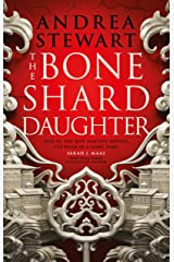 The Bone Shard Daughter: The Drowning Empire Book One Kindle Edition