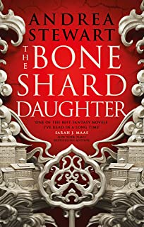 The Bone Shard Daughter: The Drowning Empire Book One