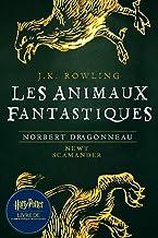 Les Animaux fantastiques, vie et habitat: Harry Potter Livre De La Bibliothèque De Poudlard