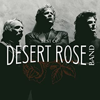 Best of: The Desert Rose Band