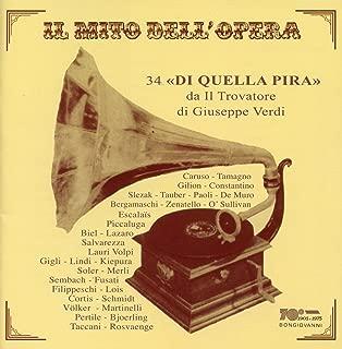 Il mito dell'opera: 34 Di quella pira da Il Trovatore di Verdi (Recorded 1904-1985)