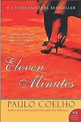 Eleven Minutes: A Novel (P.S.) Kindle Edition
