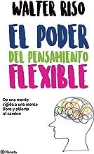 El poder del pensamiento flexible (Spanish Edition)