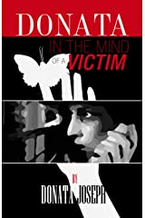 DONATA: In the Mind of a Victim Kindle Edition