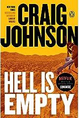 Hell Is Empty: A Longmire Mystery (Walt Longmire Mysteries Book 7) Kindle Edition