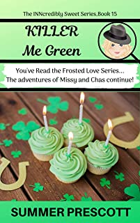 Killer Me Green (The INNcredibly Sweet Series Book 15)