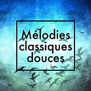 Mélodies classiques douces
