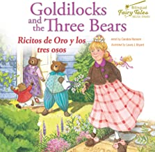Bilingual Fairy Tales Goldilocks and the Three Bears: Ricitos de Oro y los tres osos