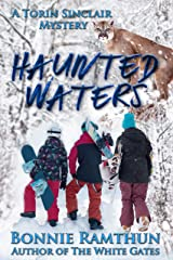 Haunted Waters: A Torin Sinclair Mystery (Torin Sinclair Mysteries Book 3) Kindle Edition