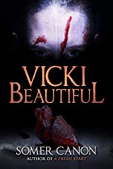 Vicki Beautiful Kindle Edition