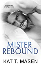 Mister Rebound: An Enemies-to-lovers Romance