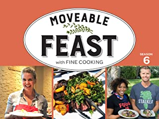 A Moveable Feast with Fine Cooking: Season 6