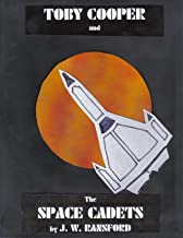 Toby Cooper and the Space Cadets