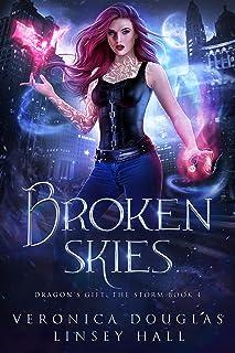 Broken Skies (Dragon's Gift: The Storm Book 4)