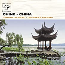Chine - China: The Middle Kingdom (Air Mail Music Collection)