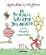 El pato más perezoso del mundo y otros récords asombrosos (Álbumes) (Spanish Edition)