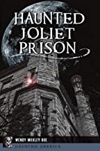 Haunted Joliet Prison (Haunted America)