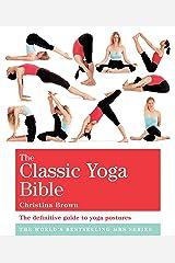 The Classic Yoga Bible: Godsfield Bibles Kindle Edition