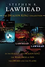 The Dragon King Collection: In the Hall of the Dragon King, The Warlords of Nin, and The Sword and the Flame (The Dragon King Trilogy)
