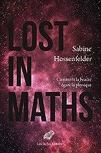 Lost in Maths: Comment la beauté égare la physique (French Edition)