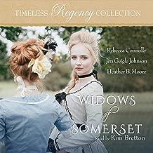 Widows of Somerset: Timeless Regency Collection, Book 15