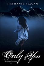 Only You (Mephisto Covenant Series Book 3)