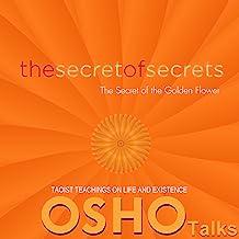 The Secret of Secrets: The Secret of the Golden Flower