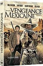 Vengeance Mexicaine restaurée]