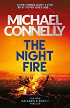 The Night Fire: The Brand New Ballard and Bosch Thriller (Ballard & Bosch 2) (English Edition)