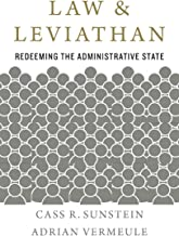 Law and Leviathan: Redeeming the Administrative State (English Edition)