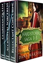 Hardstorm Saga 1-3: (Reluctant Concubine, Accidental Sorceress, Guardian Queen)