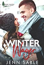 Winter Wager: Stand-alone, Blind Date, Enemies to Lovers, Small Town Holiday Romance (Pine Haven Holiday Romance Book 2)
