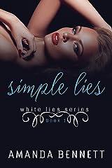 Simple Lies (White Lies Series 1) Kindle Edition
