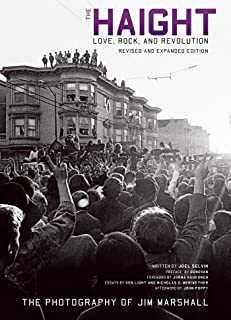 Haight: Love, Rock and Revolution Revised and Expanded Edition